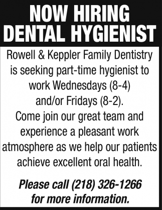 Now Hiring Dental Hygienist Rowell And Keppler Family Dentistry