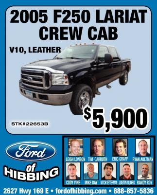 2005 F250 Lariat Crew Cab