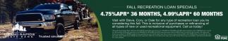Fall Recreational Loan Specials