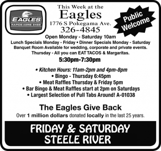 Friday & Saturday Steele River