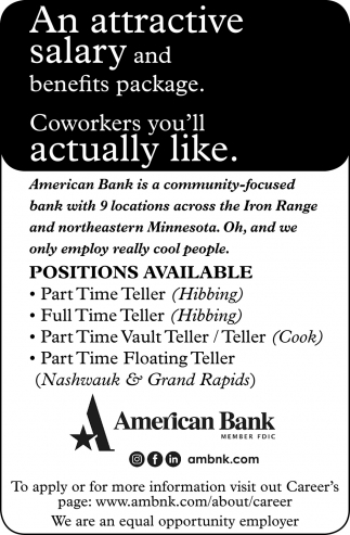 A Attractive Salary And Benefits Package, American Bank