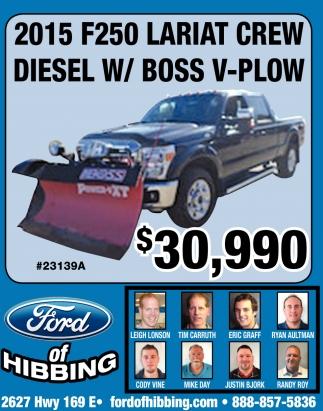 2015 F250 Lariat Crew Diesel W/ Boss V-Plow