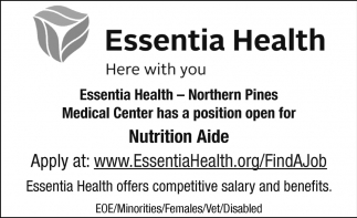 Northern Pines Medical Center Has A Position Open For Nutrition Aide