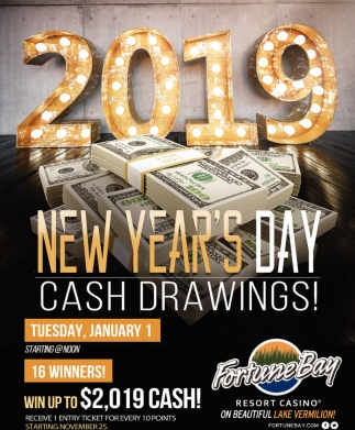 2019 New Year's Day Cash Drawings!