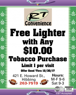 Free Lighter With Any $10.00 Tobacco Purchase