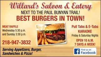 Best Burgers In Town!, Willard's Saloon & Eatery, Backus, MN