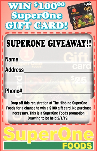 Win $100.00 SuperOne Gift Card!
