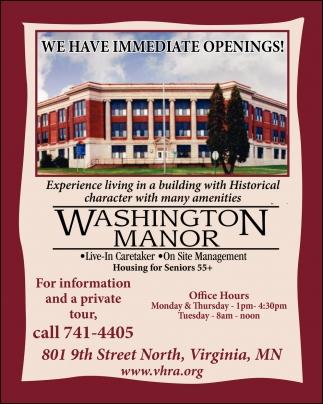 We Have Immediate Openings!