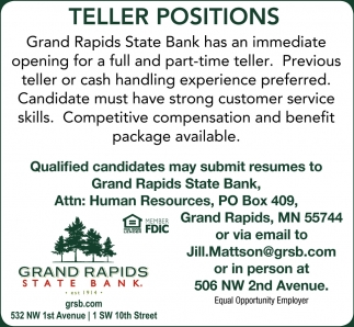 Attirant Teller Positions , Grand Rapids State Bank , Grand Rapids, MN