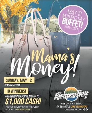 Mama's Money!