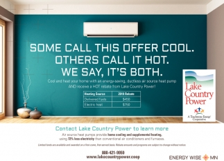 Some Call This Offer Cool. Others Call It Hot. We Say, It's Both.