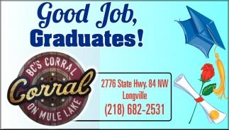 Good Job Graduates!