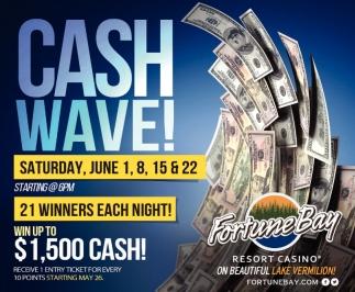 Cash Wave!