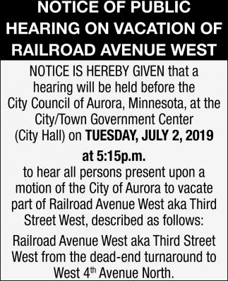 Notice Of Public Hearing Of Railroad Avenue West