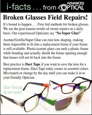 Broken Glasses Field Repairs!