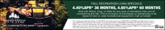 Fall Recreational Loans Special