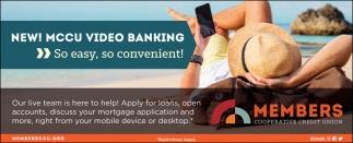 New! MCCU Video Banking
