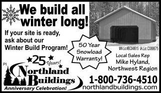 We Build All Winter Long!