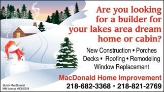 Are You Looking For A Builder For Your Lakes Area Dream Home Or Cabin?