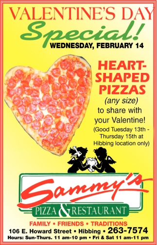 Valentine S Day Sammy S Pizza Restaurant Hibbing Mn