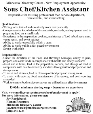 Sous Chef/Kitchen Assistant, Minnesota Discovery Center , Chisholm, MN