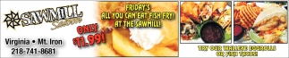 Friday's All You Can Eat Fish Fry!