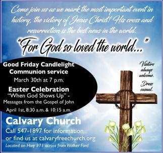 For God So Loved The World, Calvary Church , Walker, MN