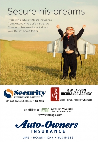 Secure His Dreams Security Insurance Agency Hibbing Mn