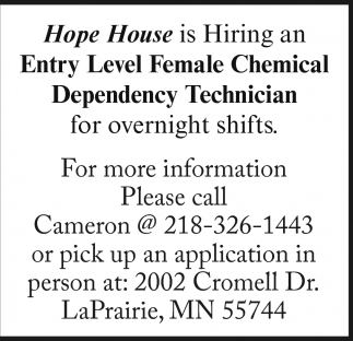 Entry Level Female Chemical Dependency Technician, Hope House , Grand  Rapids, MN