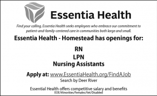 Essentia Health - Homestead Has Openings