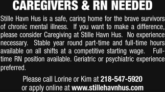 Caregivers & RN Needed
