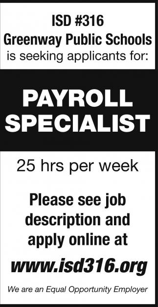 Seeking Applicants: Payroll Specialist, ISD #316   Greenway Public Schools,  Marble, MN