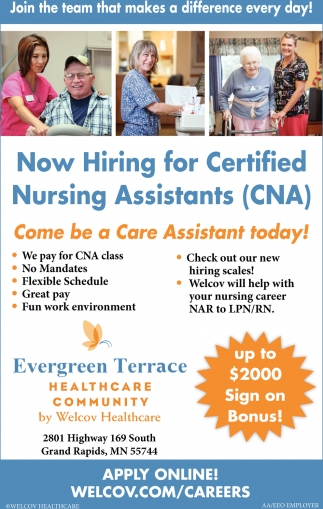 Now Hiring For Certified Nursing Assistants Cna Evergreen Terrace