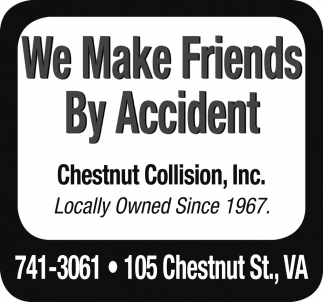 We Make Friends By Accident, Chestnut Collision, Inc, Virginia, MN