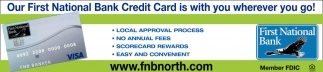 Our First National Bank Credit Is With You Wherever You Go!