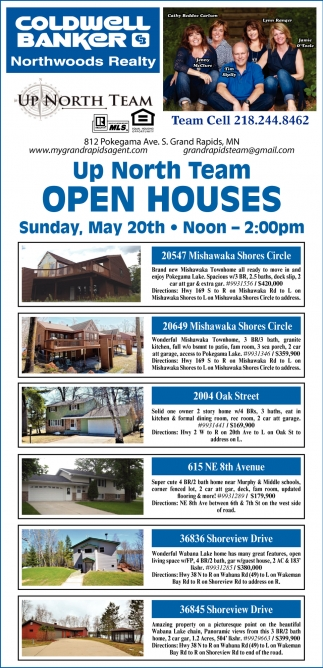 Up North Team Open Houses, Coldwell Banker Northwoods Realty, Grand ...