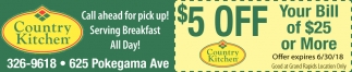$5 Off Your Bill Of 25$ Or More, Country Kitchen , Grand ...