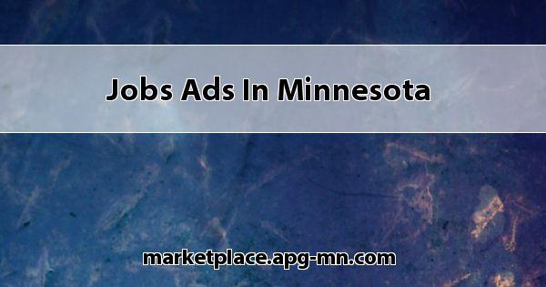 Jobs Ads In Minnesota